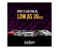 INDIGO RENT A CAR-AS LOW AS 39 AED!!!